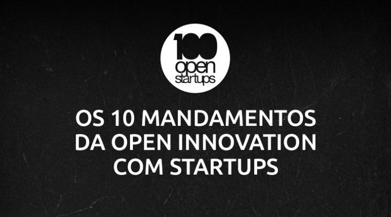 Mandamento 01: Conheça pelo menos 100 startups do seu setor