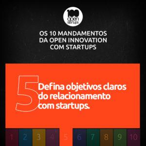 Mandamento 05: Defina objetivos claros do relacionamento com startups para sua empresa