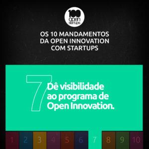 Mandamento 07: Dê visibilidade ao programa de Open Innovation