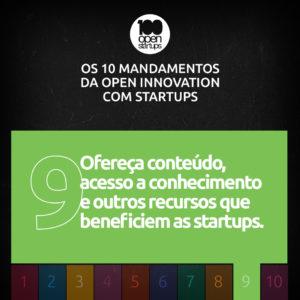 Mandamento 09: Ofereça conteúdo, acesso a conhecimento e outros recursos que beneficiem as startups